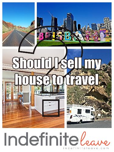 Should I seel my house to travel